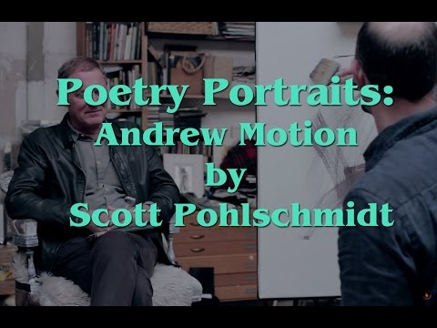 Poetry Portraits: Andrew Motion by Scott Pohlschmidt
