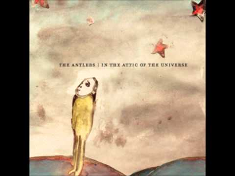 The Antlers - Stairs to the Attic
