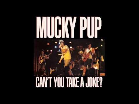Mucky Pup  FUCK