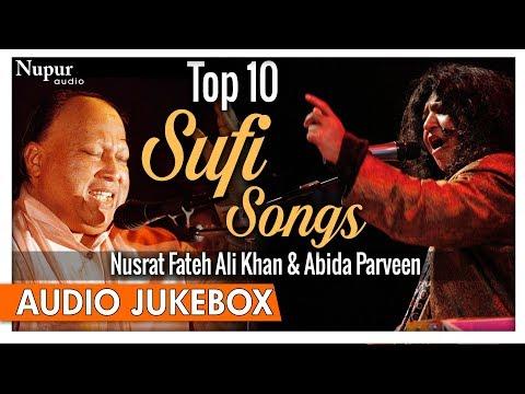 Top 10 Sufi Songs - Nusrat Fateh Ali Khan, Abida Parveen - Hindi Romantic Songs - Nupur Audio