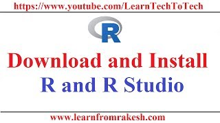 R Programming: Download and Installation of R and  R Studio