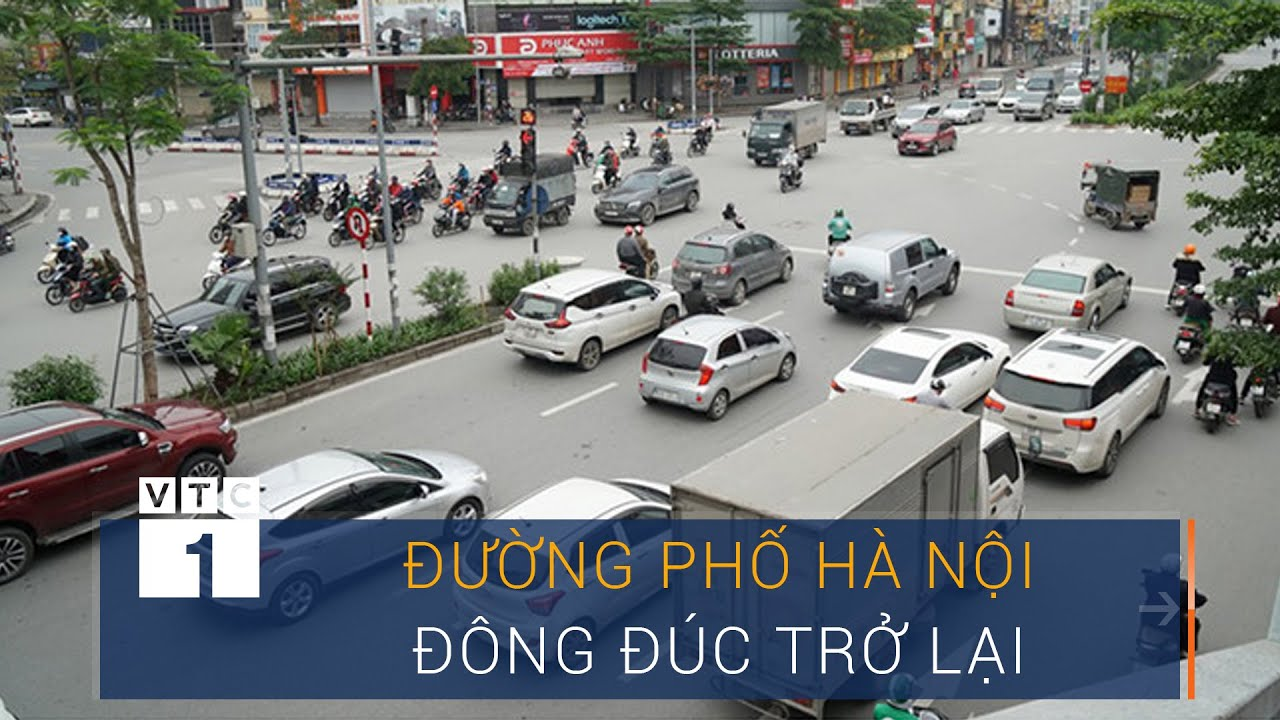 Đường phố Hà Nội đông đúc trở lại, người dân chủ quan với dịch ? | VTC1