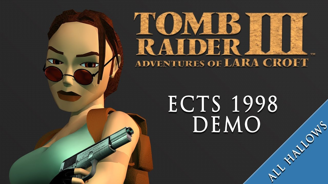 Psx Tomb Raider 3 All Hallows Ects 1998 Demo Exclusive Youtube