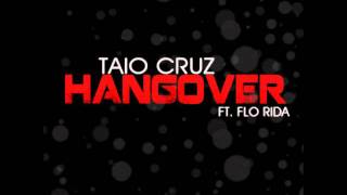 Flo Rida Ft. Taio Cruz - Hangover 2011 (TOP Qualität + Download)
