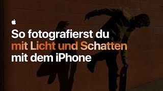 So fotografierst du mit Licht und Schatten mit dem iPhone