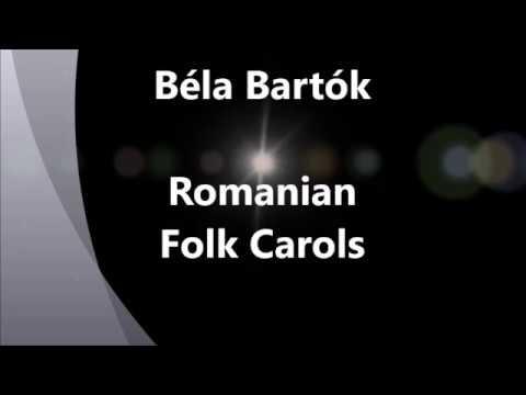 BELA BARTOK - ROMANIAN CHRISTMAS CAROLS - A HUG PROJECT