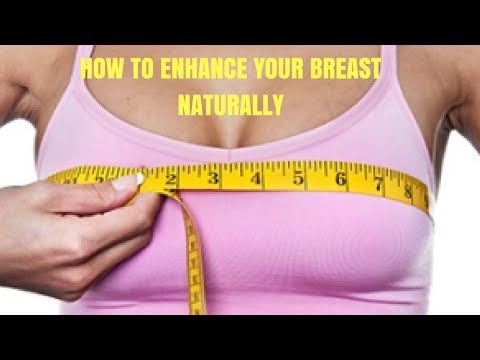 how-to-enhance-your-breast-naturally.