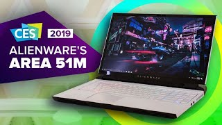 CES 2019: Alienware's Area-51m laptop is its boldest in years