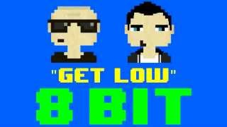 Get Low (8 Bit Remix Cover Version) [Tribute to Dillon Francis & DJ Snake] - 8 Bit Universe