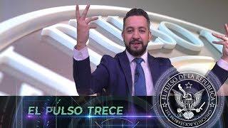 EL PULSO TRECE - EL PULSO DE LA REPÚBLICA