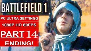 BATTLEFIELD 1 Ending Gameplay Walkthrough Part 14 [1080p HD 60FPS PC ULTRA] Single Player