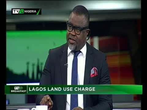 TVC Breakfast 19th March 2018 | Lagos Land Use Charge