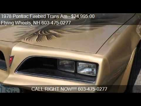 1978 Pontiac Firebird Trans Am For In Danville Nh 0381 Flying Wheels