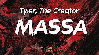 Tyler, The Creator - MASSA (Lyrics)