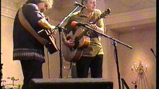 "Tommy Emmanuel and Stephen Bennett, CAAS 2000, playing ""The Water Is Wide""."