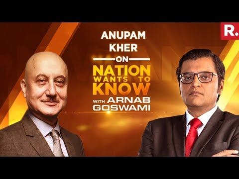 Anupam Kher Opens Up To Arnab Goswami | Nation Wants To Know - Full Episode