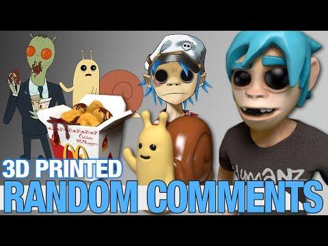 Random Comments - 3D printing Szechuan Sauce, Gorillaz and Adventure Time