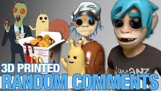 Random Comments  3D printing Szechuan Sauce, Gorillaz and Adventure Time