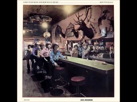 Lone Star Beer And Bob Wills Music - Red Steagall - Lone Star Beer And Bob Wills Music.wmv