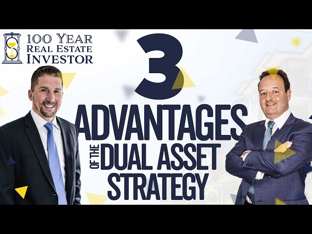 Three Advantages of the Dual Asset Strategy