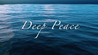 """Deep Peace"" by Elaine Hagenberg"