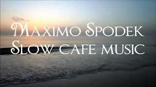 SLOW CAFE MUSIC, JAZZ AND BOSSA NOVA INSTRUMENTAL BACKGROUND MUSIC, RELAX, STUDY