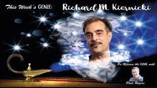 Release the Genie Interview   Richard M  Kiernicki