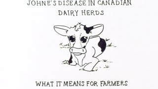 Johne's Disease in Canadian Dairy Herds: What it means for farmers