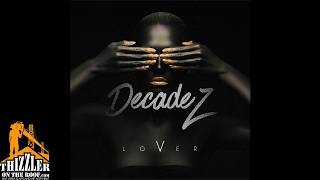 DecadeZ - Lover [Thizzler.com] Mp3