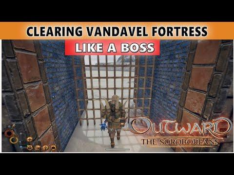Clearing VANDAVEL FORTRESS - KILL 'EM ALL - Outward: The Soroboreans DLC - Walkthrough #5 |