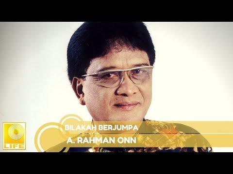 A.Rahman Onn- Bilakah Berjumpa