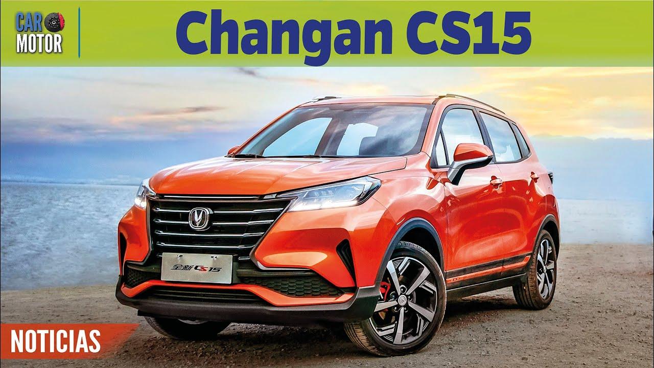 Changan CS15 - Ya llegó y este es su equipamiento 🚗| Car Motor