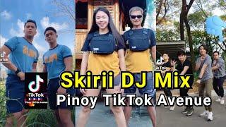 Skirii DJ Mix - Pinoy TikTok Compilation  🇵🇭Pinoy Tiktok Avenue
