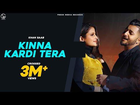 Khan Saab | Kinna Kardi Tera | Official Video Song | Fresh Side Vol 1