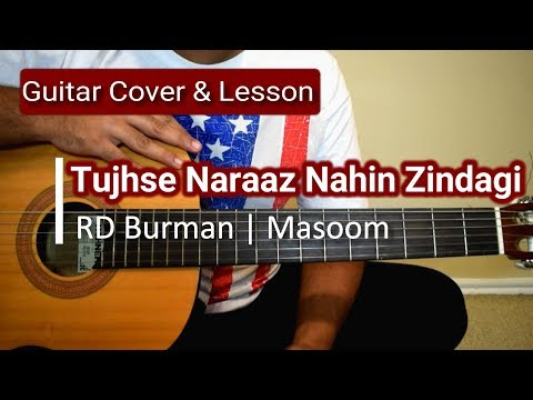 Tujhse Naaraz Nahi Zindagi| Masoom | RD Burman| Guitar Lesson & Cover