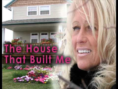 The House that Built Me - Cindy Oldfield.wmv