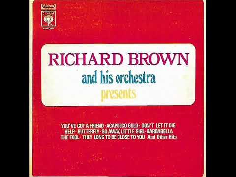 Download CLOSE TO YOU  com RICHARD BROWN e orquestra  CBS  1972