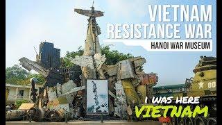 I Was Here - Vietnam Snippets | Resistance War | Hanoi War Museum