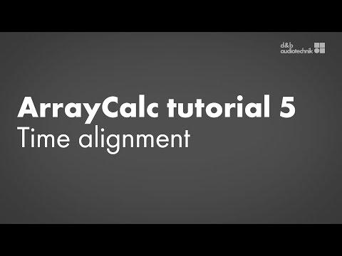 ArrayCalc tutorial 5 Time alignment