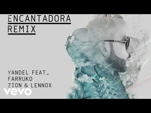 Yandel – Encantadora (Remix)[Cover Audio) ft. Farruko, Zion & Lennox