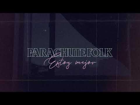 Parachute Folk - Estoy mejor (cover video)