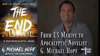 G. Michael Hopf: From US Marine to Apocalyptic Author