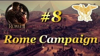 Total War: Rome II-Rome Campaign #8~Striking Back!