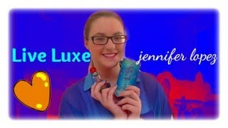 MinnieMollyReviews♡Live Luxe By Jennifer Lopez Perfume Review♡