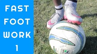 Soccer drills for fast footwork  how to train like a pro   fast improvement tutorial