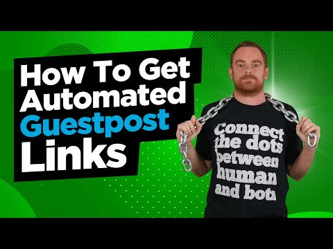 How To Automate & Manage Guest Posting For High Quality Backlinks
