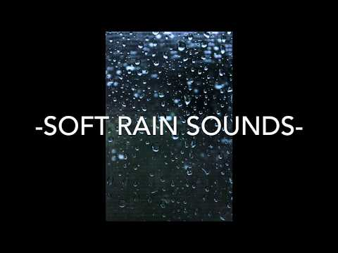 ASMR Soft/Gentle Rain Sounds For Relaxation, Meditation, Studying and Focus