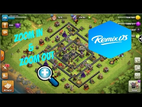 Zoom in and Zoom out in Clash Of Clans (any app) in Remix OS Player.