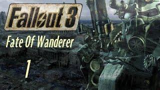 Fallout 3 Fate Of Wanderer - 1 часть Билли Джон