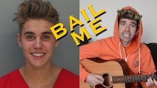 """Bail Me "" - Justin Bieber ""Baby"" PARODY"